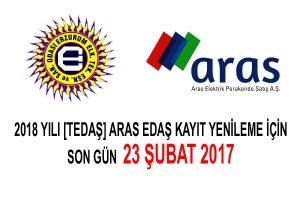 2018 YILI (TEDAŞ) ARAS EDAŞ KAYIT YENİLEME